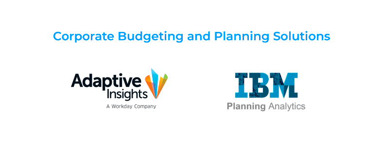 Corporate budgeting and planning solutions: Adaptive Insights and IBM Planning Analytics TM1